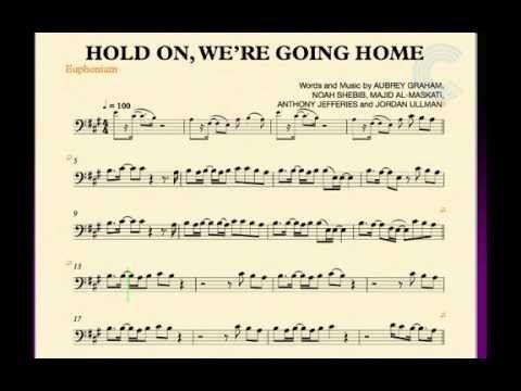 Euphonium Hold On We Re Going Home Drake Sheet Music
