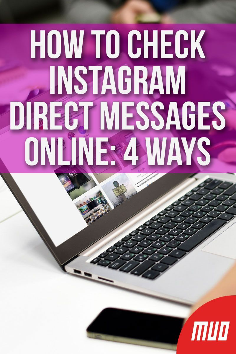 4 Ways to Check Instagram Direct Messages Online