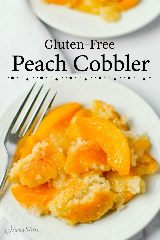 Easy Gluten-Free Peach Cobbler Recipe #glutenfree