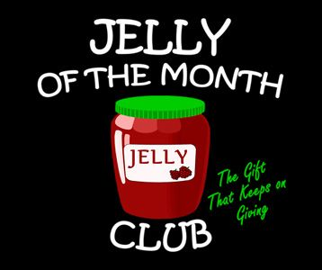 """Jelly of the Month Club T-Shirt – Christmas Vacation """"The Gift that Keeps on Giving"""" 
