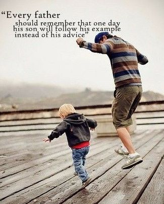 Boys model themselves after the men in their life FathersStep Adorable Father Son Love Quotes