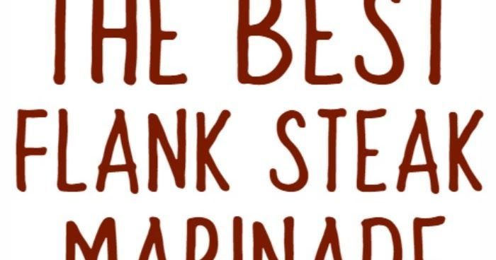 The Best Flank Steak Marinade recipe is exactly what you need to make the perfec...   - meat ... #recipesforflanksteak