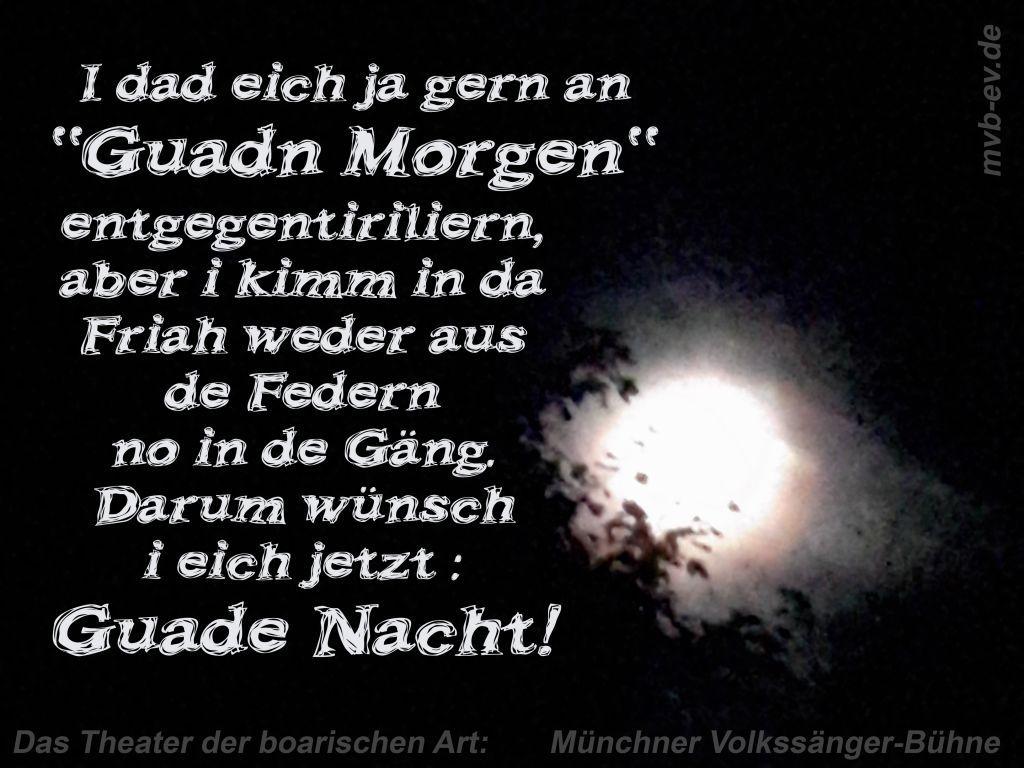 Pin Von Anderl Auf Gute Nacht Bayrische Sprüche Nacht Und