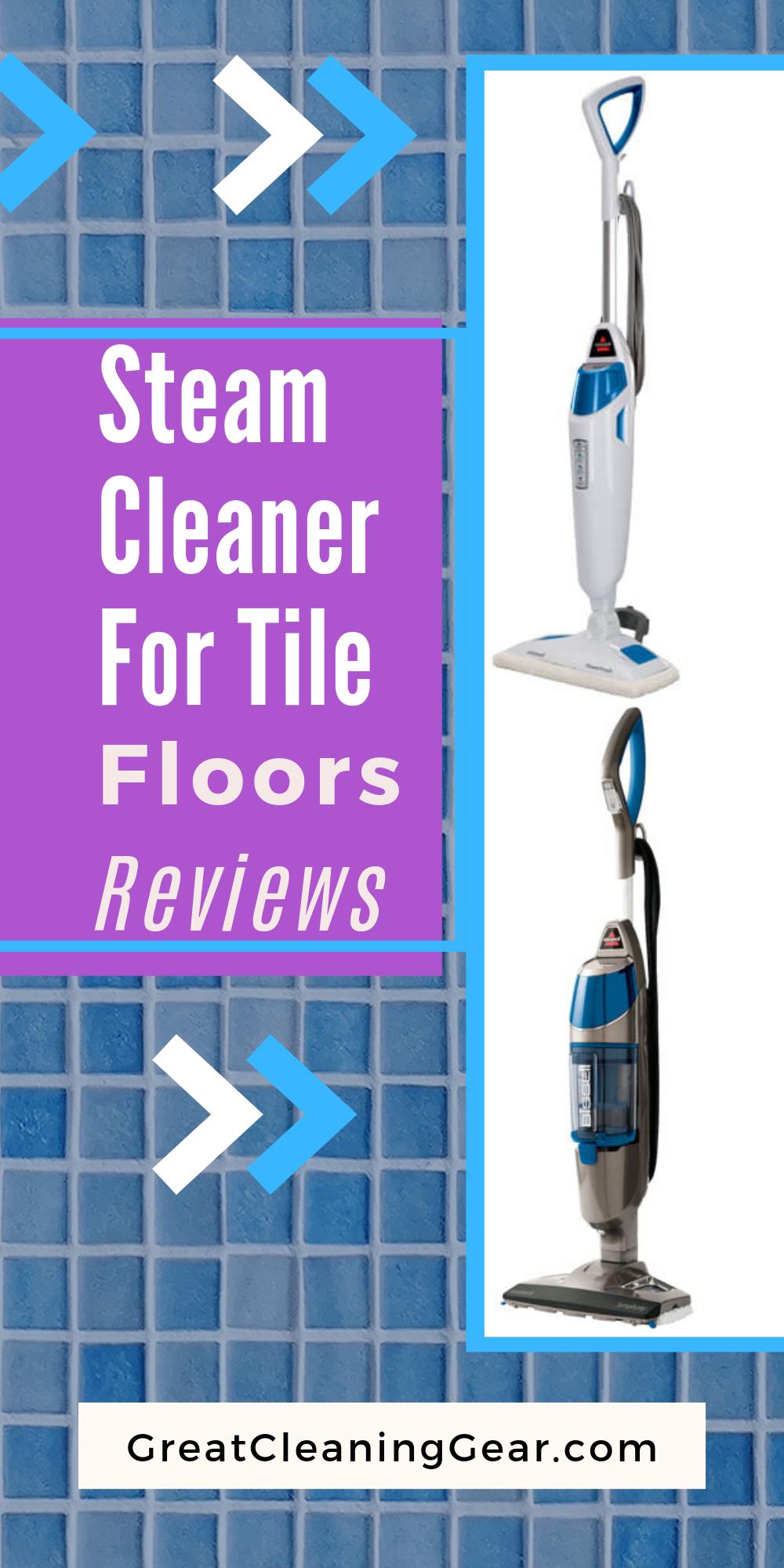 Best Steam Cleaner For Tiled Floors