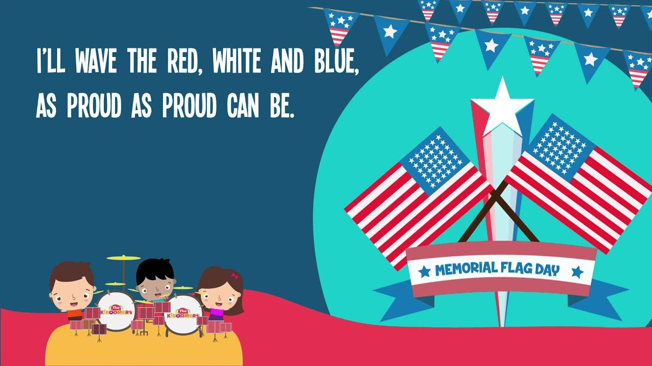 Memorial Day Flag Song For Kids Flag Songs For Children The Kiboomers Youtube Kids Songs Memorial Day Songs Childrens Music