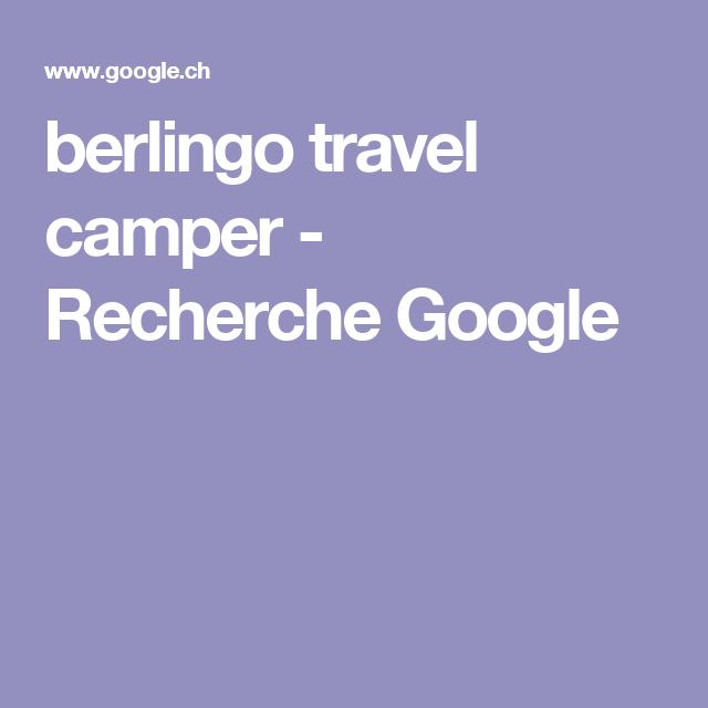 berlingo travel camper - Recherche Google