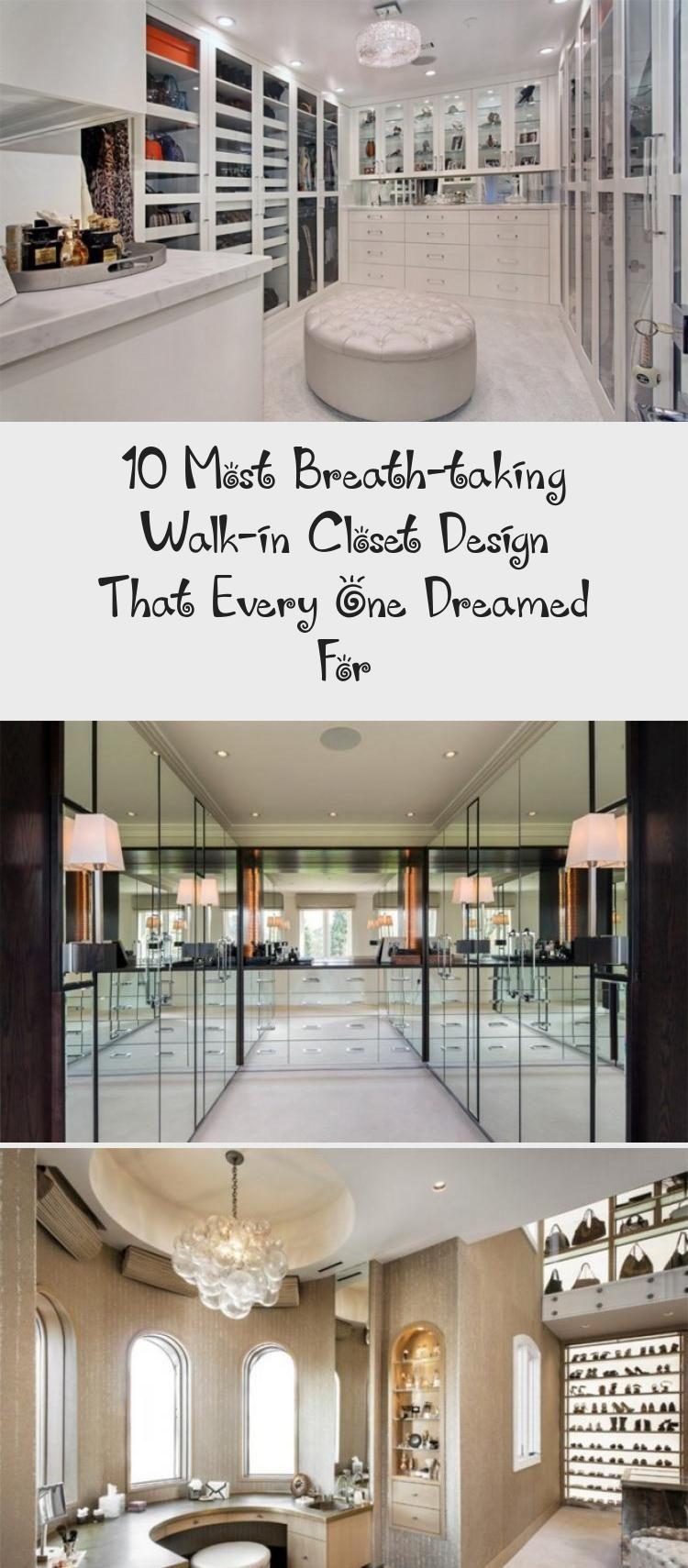 10 Most Breathtaking Walkin Closet Design That Every One Dreamed For 10 Most BreathTaking WalkIn Closet Design That Every One Dreamed For Design