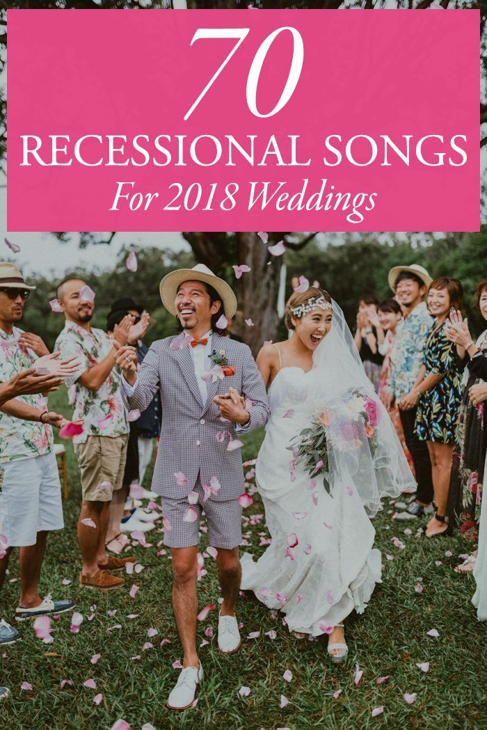 The 70 Best Wedding Recessional Songs Wedding