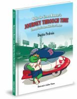 Wally The Green Monster S Journey Through Time By Dustin Pedroia