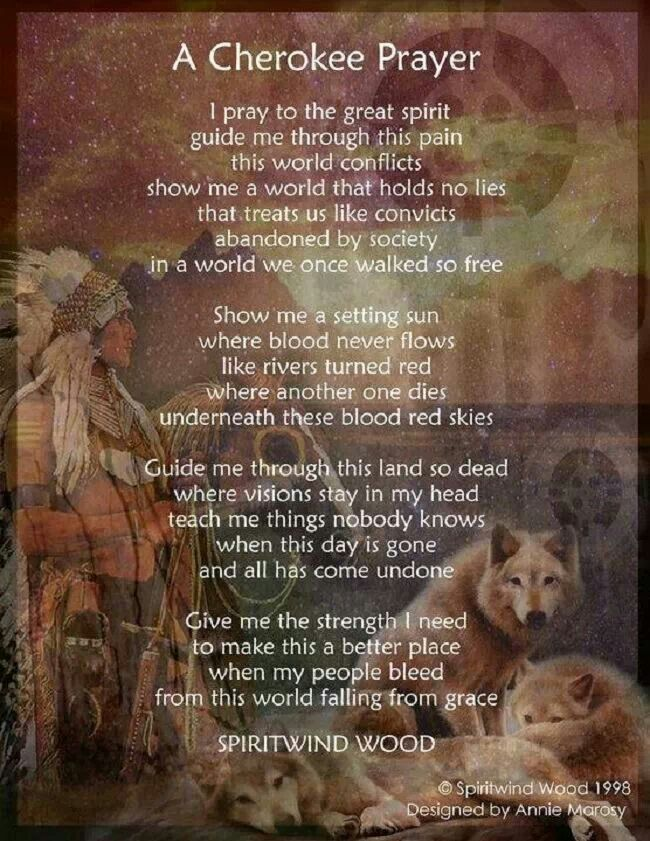 Cherokee Indian Quotes A Cherokee Prayernative American Prayers  Pinterest  Cherokee .
