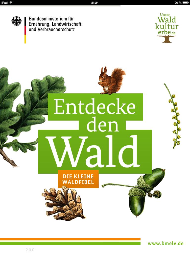 Mit der Waldfibel des deutschen Bundesministeriums für Ernährung ...