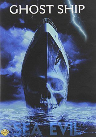 Ghost Ship 2002 Best Horror Movies Horror Movies Classic