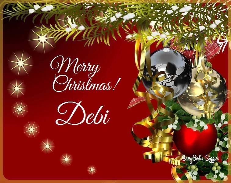 Merry Christmas Debi Christmas All Things Christmas Christmas Bulbs