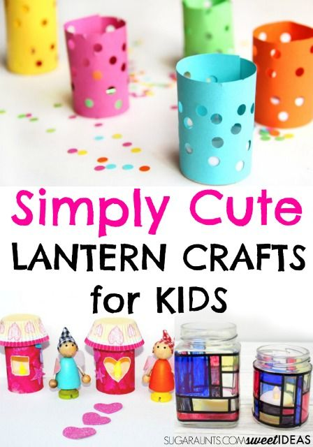 Cute Lantern Crafts For Kids Art And Crafts For Kids Crafts For