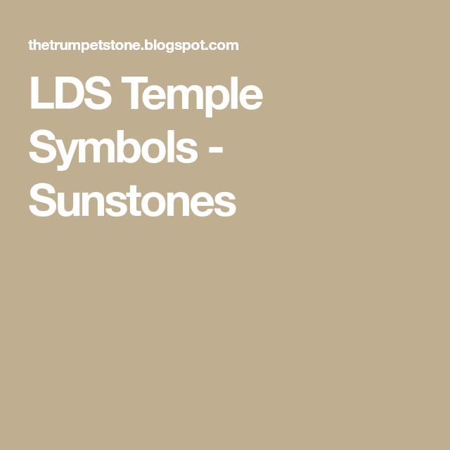 Lds Temple Symbols Sunstones Temple Symbols Pinterest Lds