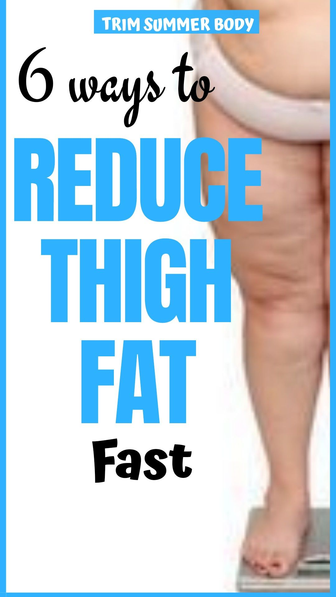 diets to lose leg fat