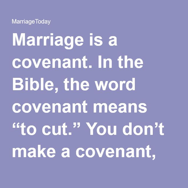 The Wedding Vows We Take Are Covenant When Say For Better Or Worse Richer Poorer In Sickness And Health Stating Of