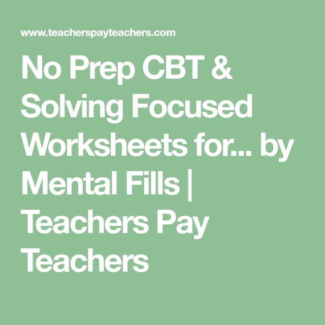 No Prep Cbt Problem Solving Worksheets For Counseling Groups Cbt