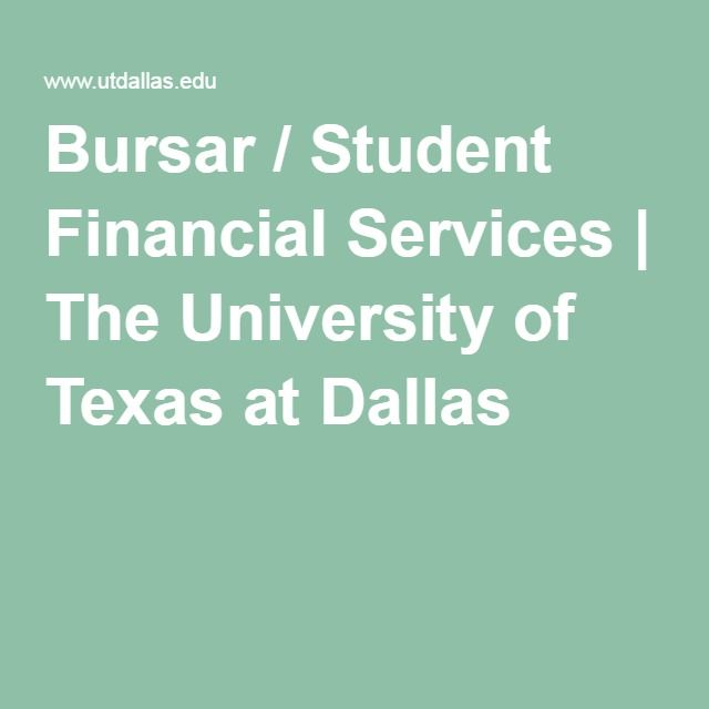 Bursar / Student Financial Services | The University of Texas at Dallas
