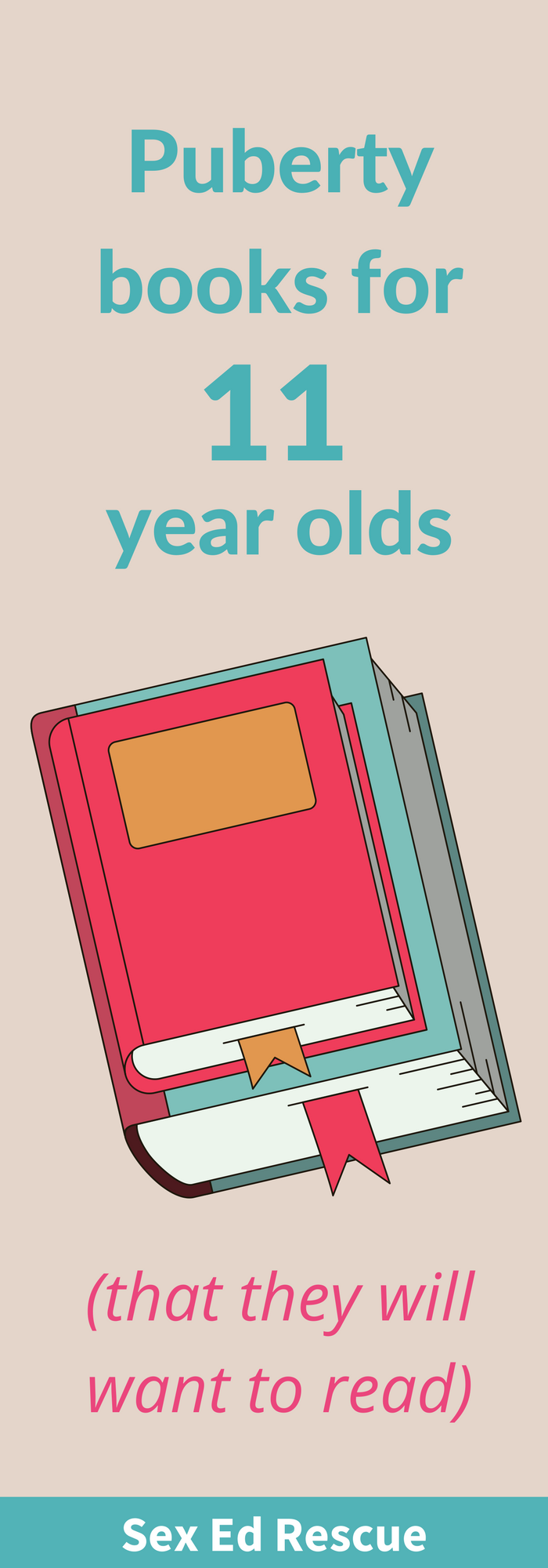The best puberty books for 11 year olds Parenting books