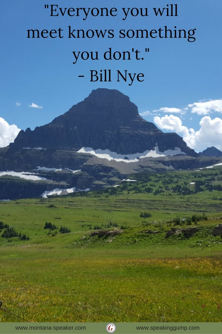 """""""Everyone you will meet knows something you don't."""" - Bill Nye   #MDI"""