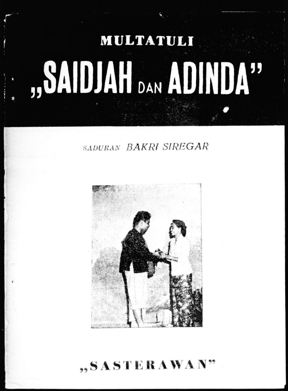 Saidjah dan Adinda, Lakon 3 babak saduran Bakri Siregar, Multatuli, Medan, 1954
