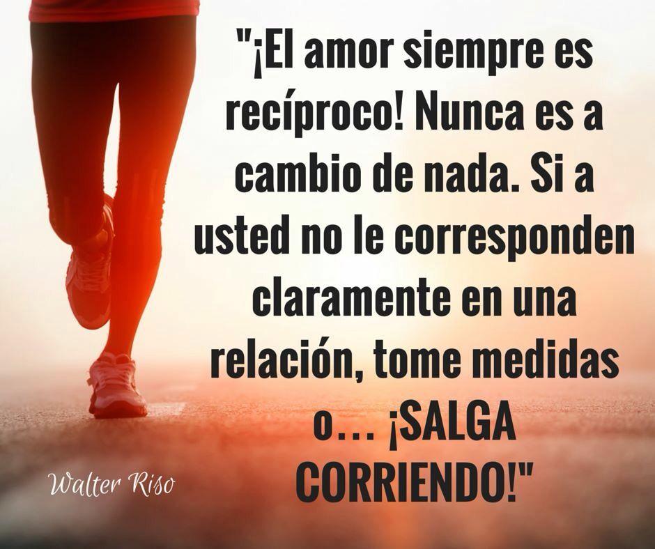 Walter Riso Frases Bonitas Amor De Pareja Frases Frases Positivas
