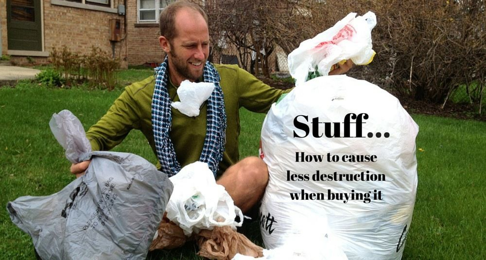 How to Cause Less Destruction when Buying Stuff  http://robgreenfield.tv/consumption/