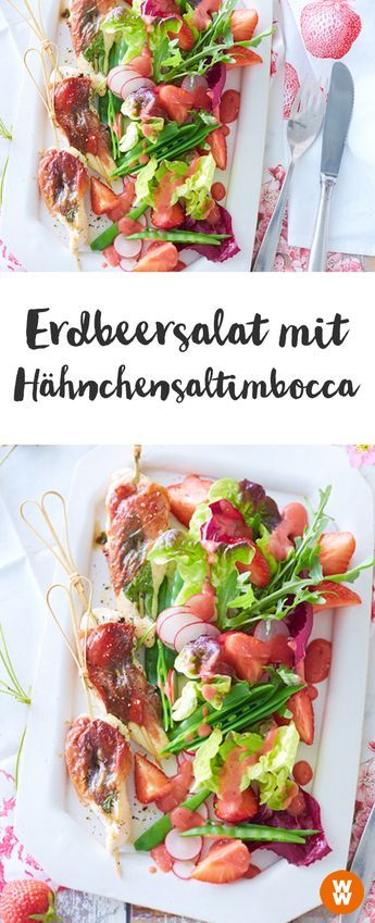 Erdbeersalat mit Hähnchensaltimbocca, Salat, Erdbeeren, Sommerrezept | Weight Watchers