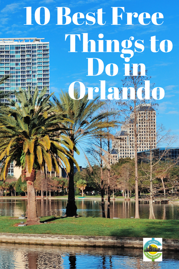 10 Best Free Things To Do In Orlando