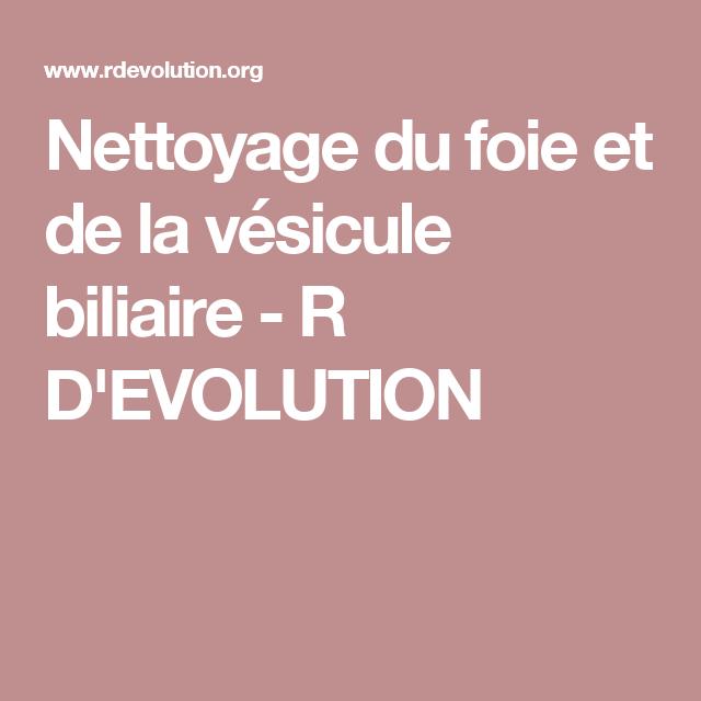 Nettoyage du foie et de la vésicule biliaire - R D'EVOLUTION