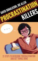"""""""Procrastination Killers: 21 Steps to Overcome Procrastination and Get Things Done"""""""