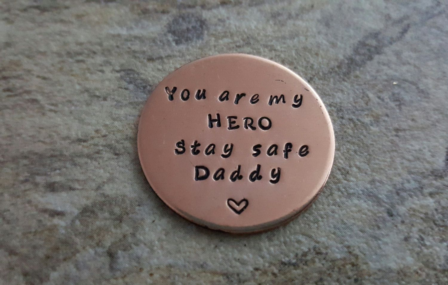You are my hero daddy stay safe personalized military
