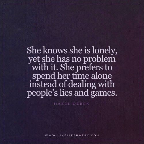 Happy Lonely Quotes: She Knows She Is Lonely (Live Life Happy)