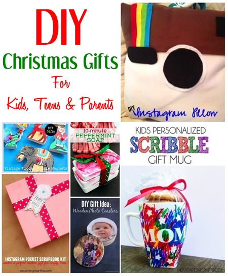 DIY Christmas Gift Ideas for Kids, Teens, & Parents. | Gift Ideas ...