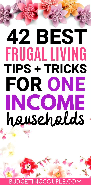 So leben Sie sparsam mit einem Einkommen (oder 2): 40 einfache Tipps   – Frugal Tips & Tricks
