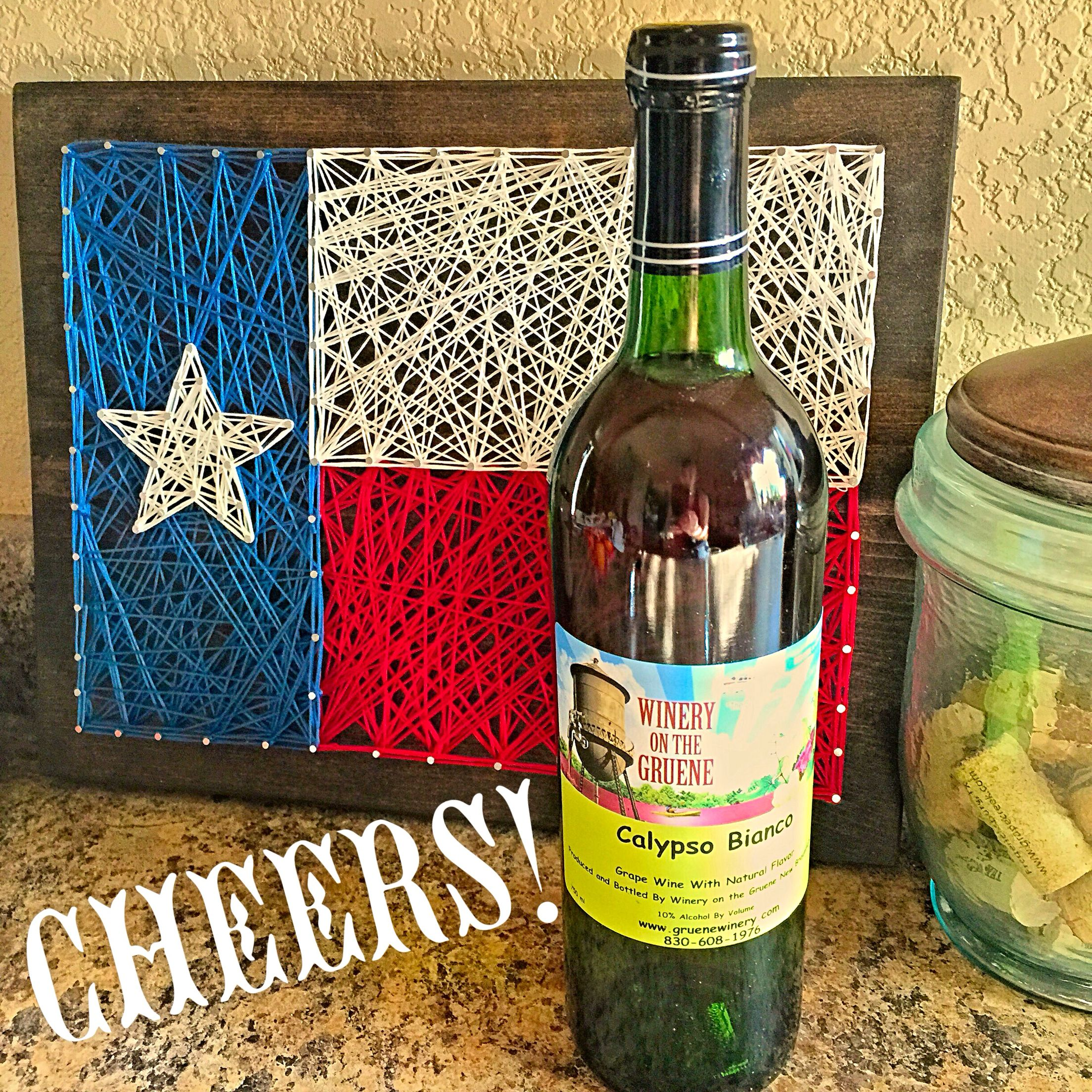 Texas Is Calling And I Must Go Cheers Texaswine Wineryonthegruene Wine Favorite Wine Wine Bottle