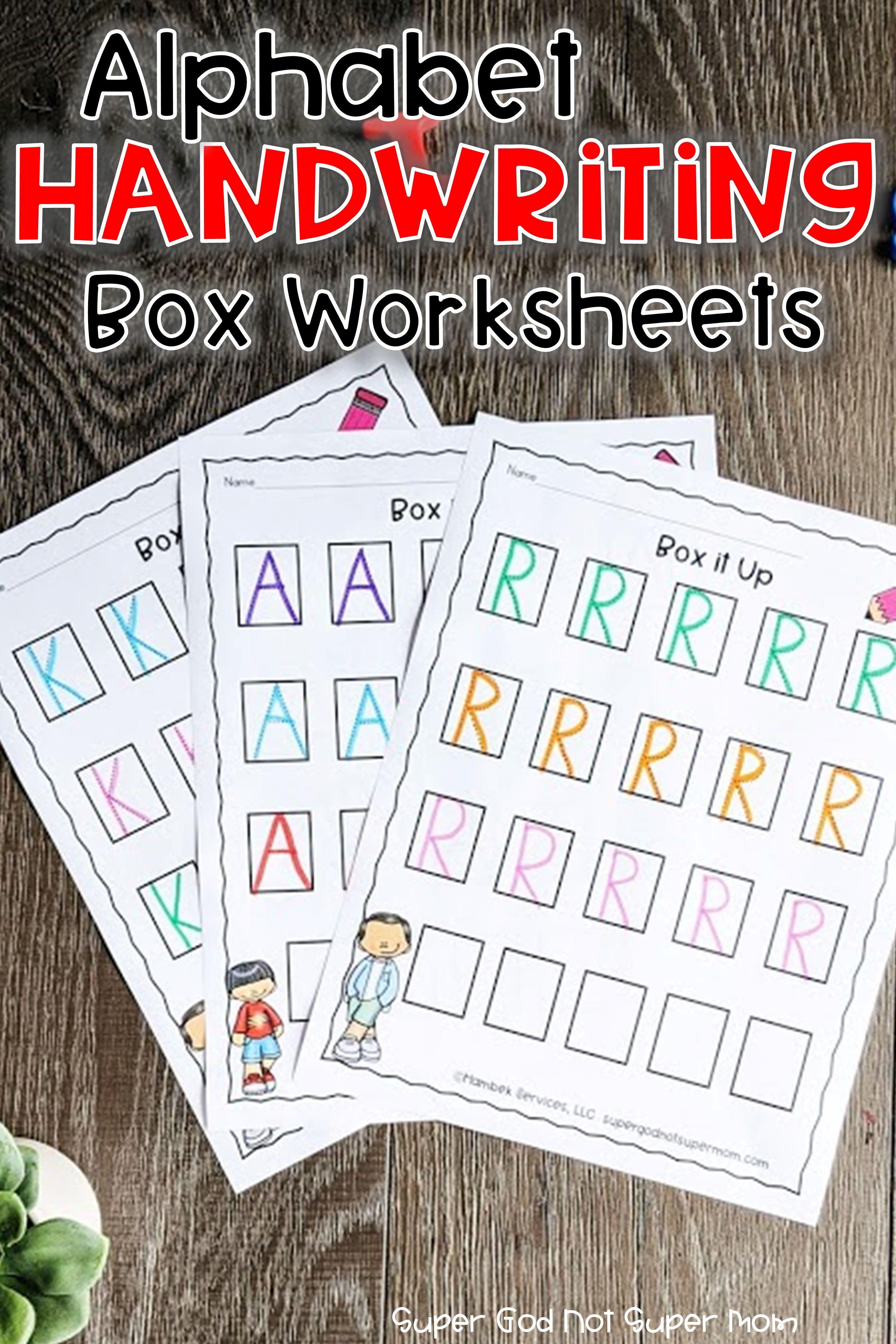 Alphabet Handwriting Worksheets Super God Not Super Mom