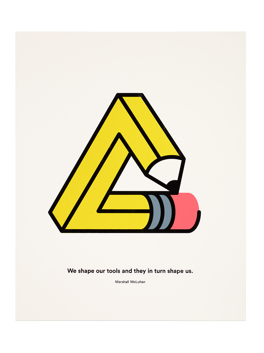 Color printing quotes -  Penrose Pencil Four Color Silkscreen With A Design Referencing A Marshal Mcluhan Quote And Geoff Mcfetridge Drawing Design Printing Tim Belonax