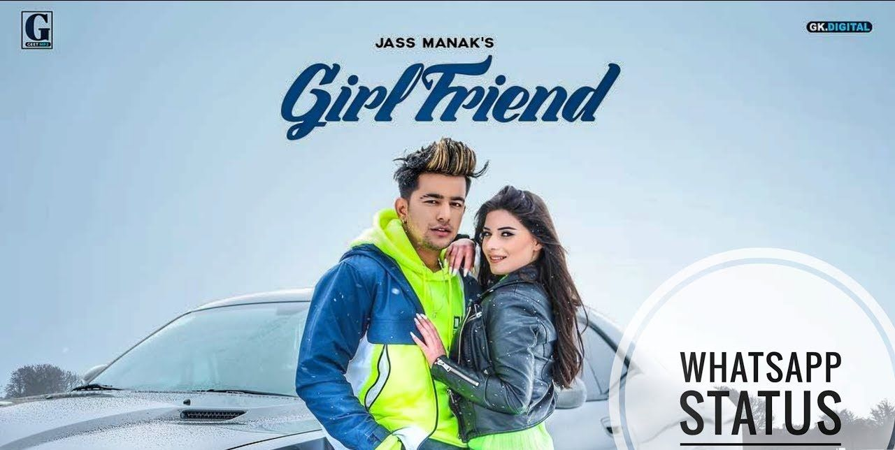 Girlfriend Punjabi Whatsapp Status Video Mp3 Song Download Album Songs Mp3 Song
