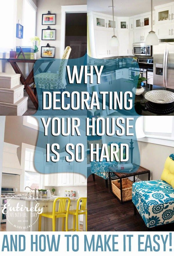 Oh so this is why decorating my house is so dang hard! Love these ...