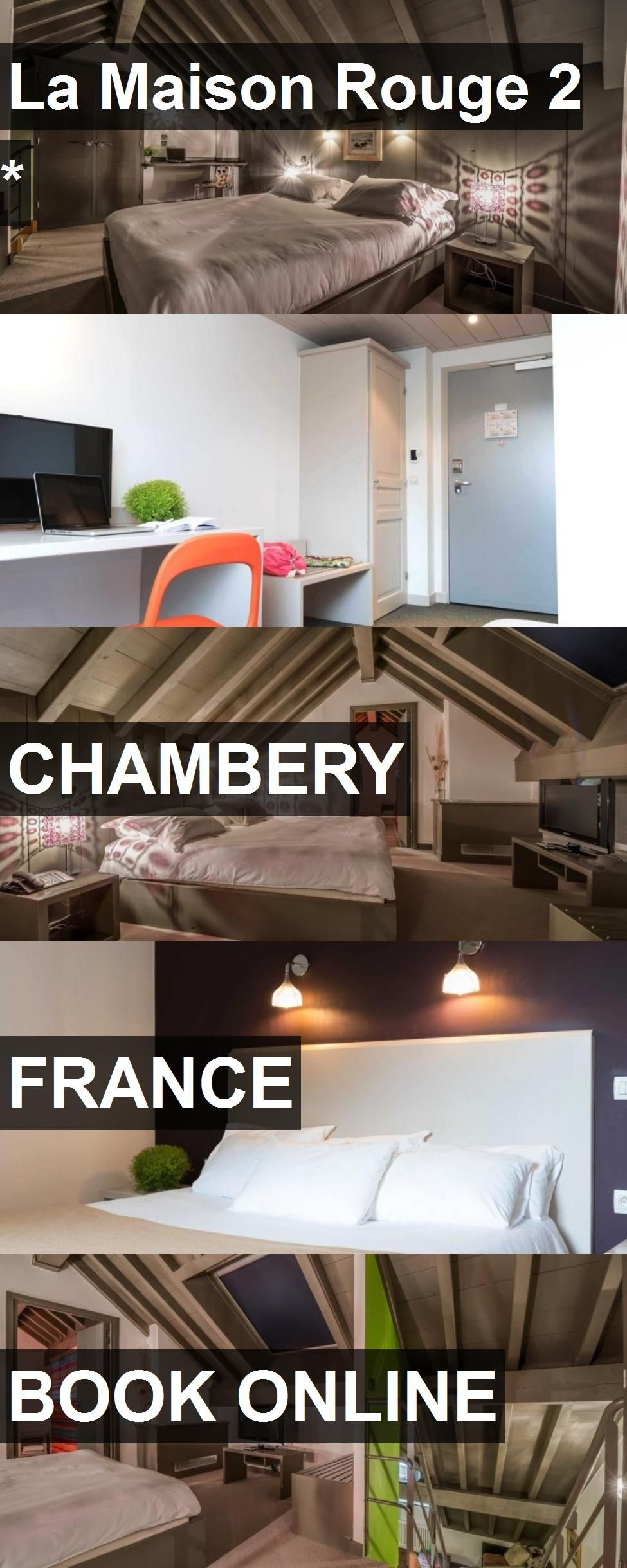 Hotel La Maison Rouge 2 * in Chambery, France. For more information, photos, reviews and best ...