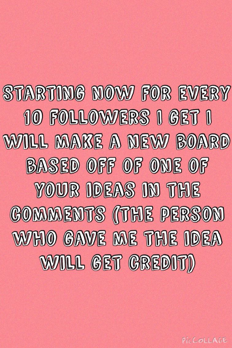 I have 219 followers, when I reach 230 I will make a new board. Comment down below what the board topic should be