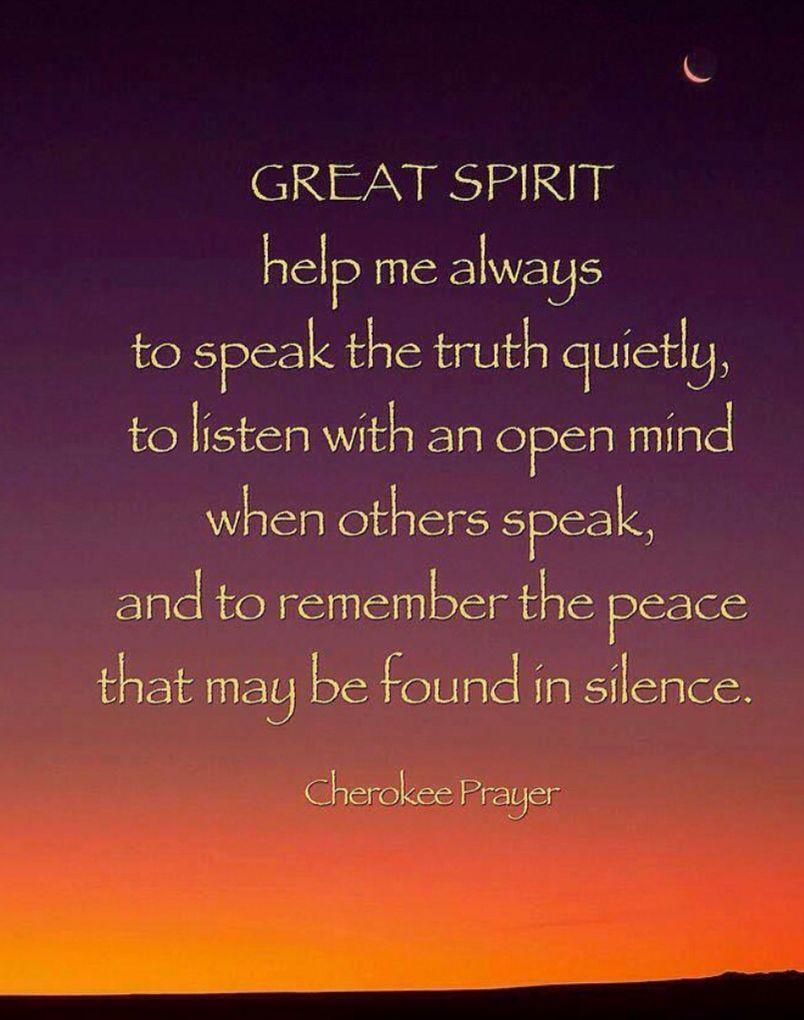 Cherokee Indian Quotes Prayer  God Wonder And Angels Spiritual  Pinterest  Spiritual