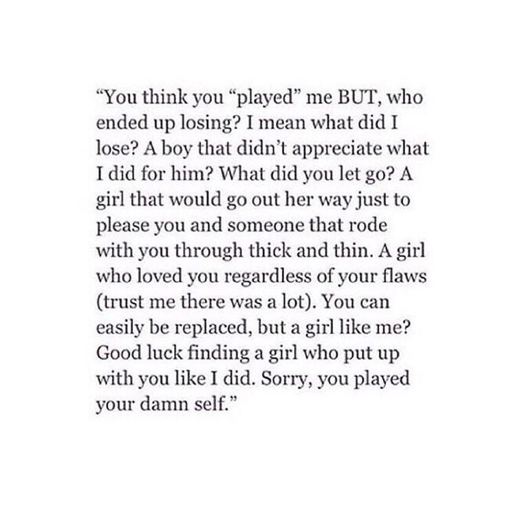 You Did Play Your Damn Self Since You Were Living With Me And I Was