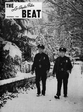 Los Angeles Police Department Officers Patrol In The Snow From The Beat Magazine A Snow D Los Angeles Police Department Los Angeles History California History