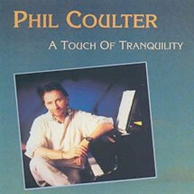 Phil Coulter - Touch of Tranquility