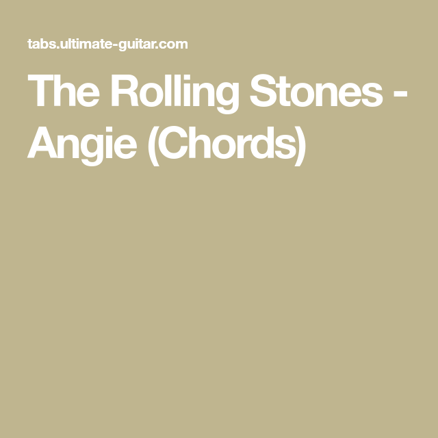 The Rolling Stones Angie Chords Songs Chords Pinterest
