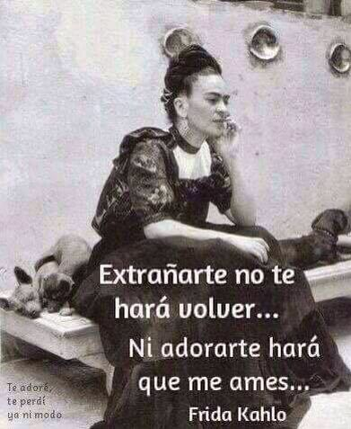 Pin De Nina Padilla En Frida Kahlo Pinterest Te Quiero Mas