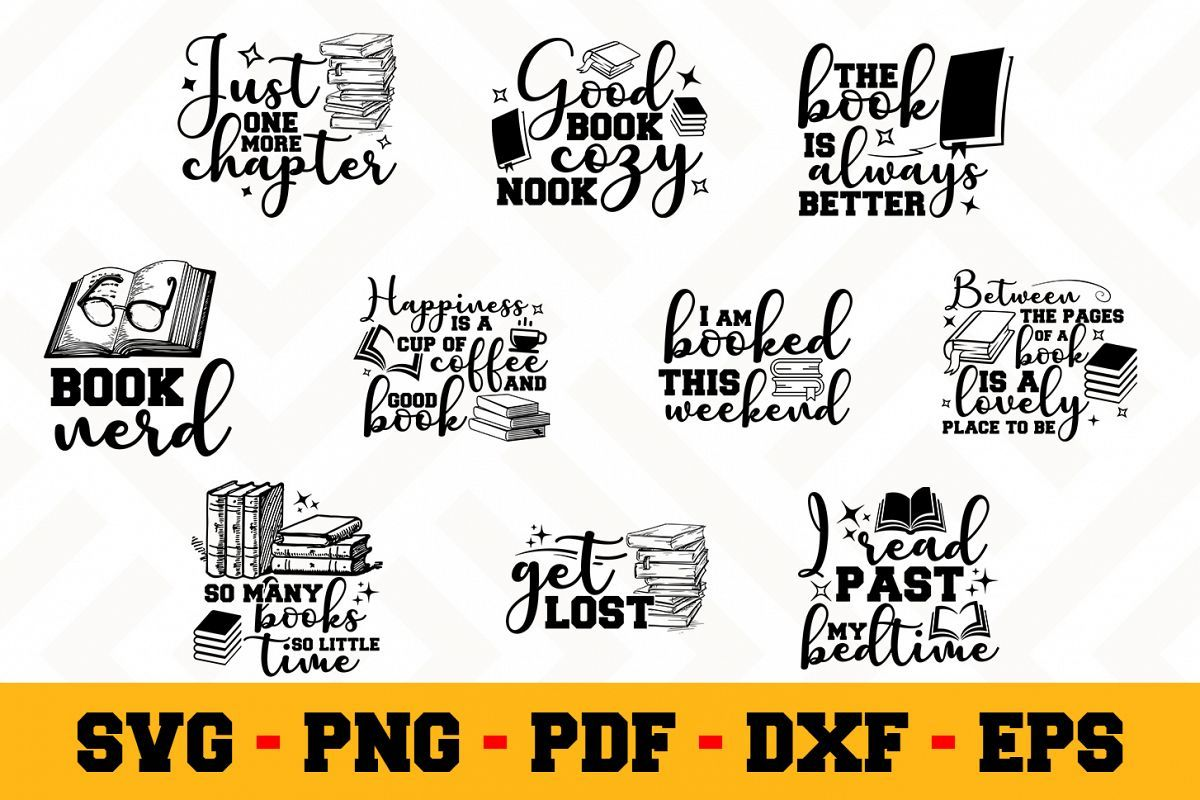 Download Book Lover 10 Designs Pack | Reading SVG Bundle (With ...